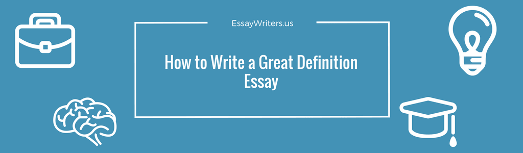 how to write a definition paper How to write a definition essay definition essay writing guide for students and professionals.