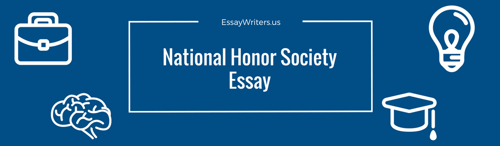 how to write a national honor society essay example and tips  the national honor society nhs is a probably the biggest nationwide  organization for high school students in the united states of america and  outlying