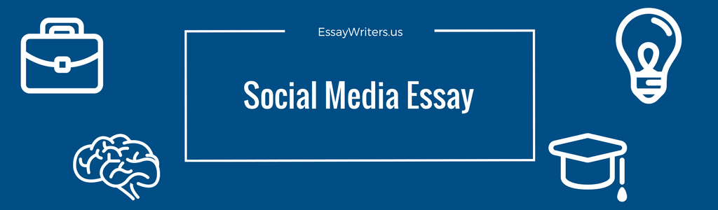 How To Write A Social Media Essay Example And Tips  Essaywritersus Example Of Introduction To Social Media Essay Apa Style Essay Paper also Jane Eyre Essay Thesis  Thesis For A Narrative Essay