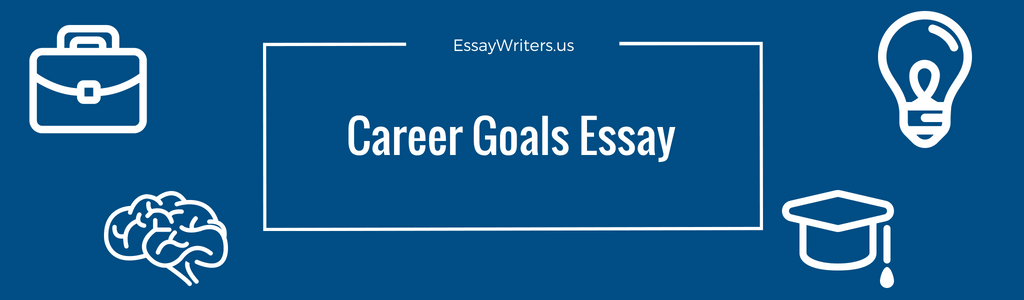 Examples Of Good Essays In English Content Of Career Goals Essay Example Example Of An English Essay also How To Write A Thesis For A Persuasive Essay How To Write A Career Goals Essay Example And Tips  Essaywritersus Example Essay Papers