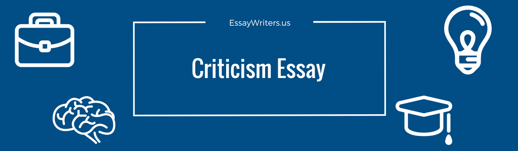 High School Entrance Essay Examples Criticism Essay Example And Tips English Extended Essay Topics also Compare And Contrast Essay Sample Paper How To Write A Criticism Essay Example And Tips  Essaywritersus Business Studies Essays