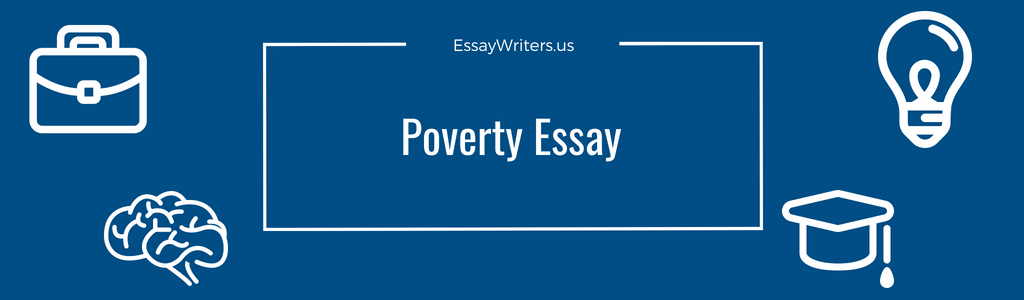 College English Essay Topics Examples Of Topics For Poverty Essay The Importance Of Learning English Essay also Sample English Essays How To Write A Poverty Essay Example And Tips  Essaywritersus Thesis Statement For Process Essay
