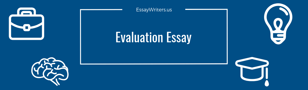 writing an evaluation essay example