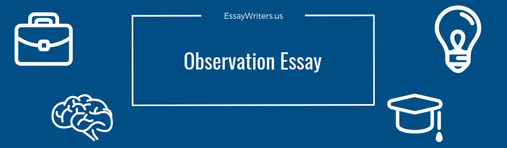 High School Admission Essay Samples If You Want To Leave An Unforgettable Impression On The Reader When  Writing An Observation Essay You Might Need Experience Of Experts Reflective Essay On English Class also Example Of An Essay Proposal How To Write An Observation Essay Example And Tips  Essaywritersus Essay On High School
