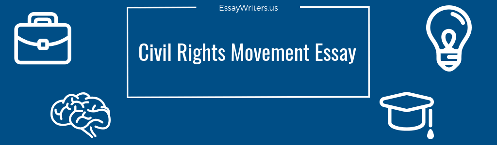 Essay Writing On Books Civil Rights Movement Essay Example And Tips Business Format Essay also Islamic Essays How To Write A Civil Rights Movement Essay Example And Tips  Essay On Christopher Columbus