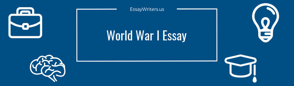 Analysis And Synthesis Essay World War I Essay Example And Tips Yellow Wallpaper Essay also Topics For Synthesis Essay How To Write A World War I Essay Example And Tips  Essaywritersus High School Essays Samples