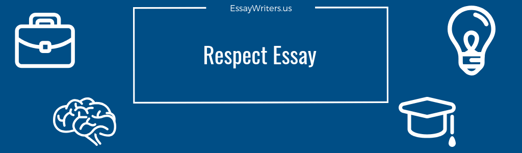 What is respect essay